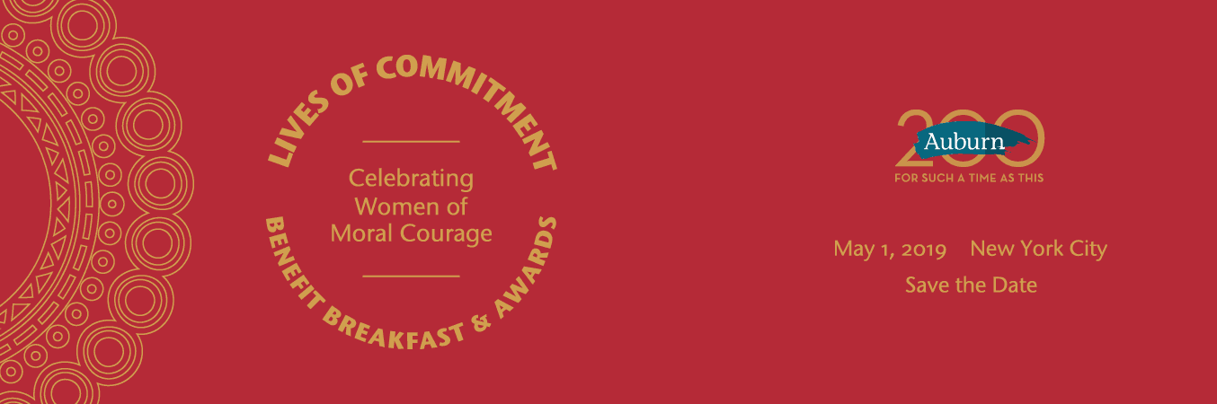 AUBURN LIVES OF COMMITMENT Celebrating Women of Faith and Moral Courage Benefit Breakfast & Awards 2019