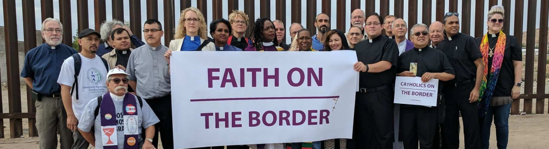 National faith leaders travel to the border to stand with immigrant families